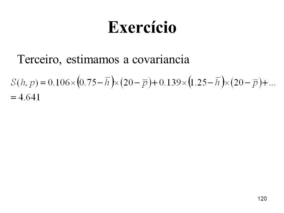 Exercício Terceiro, estimamos a covariancia