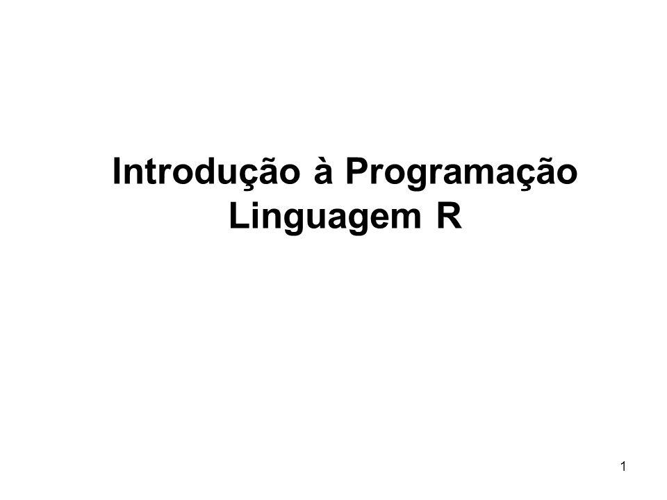 Introdução à Programação Linguagem R