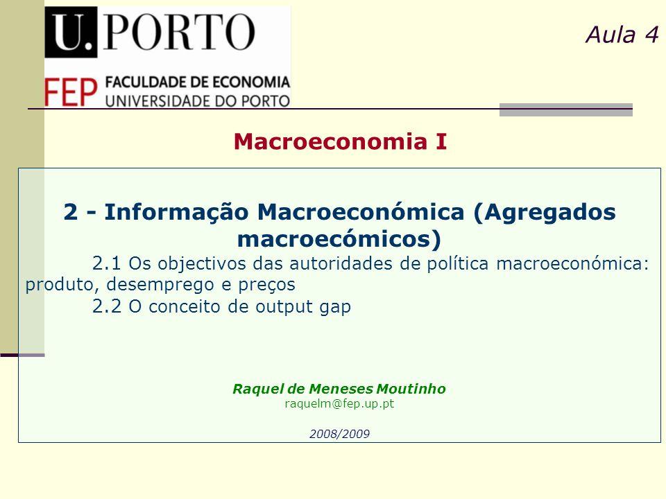 Aula 4 Macroeconomia I. 2 - Informação Macroeconómica (Agregados macroecómicos)