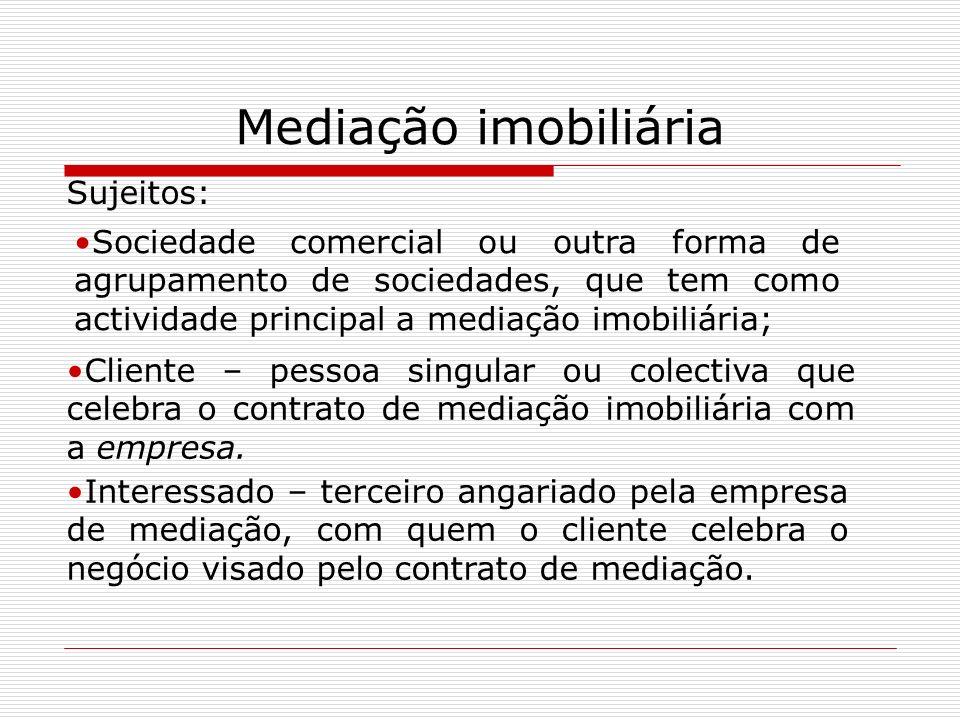 Mediação imobiliária Sujeitos: