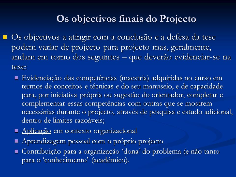 Os objectivos finais do Projecto
