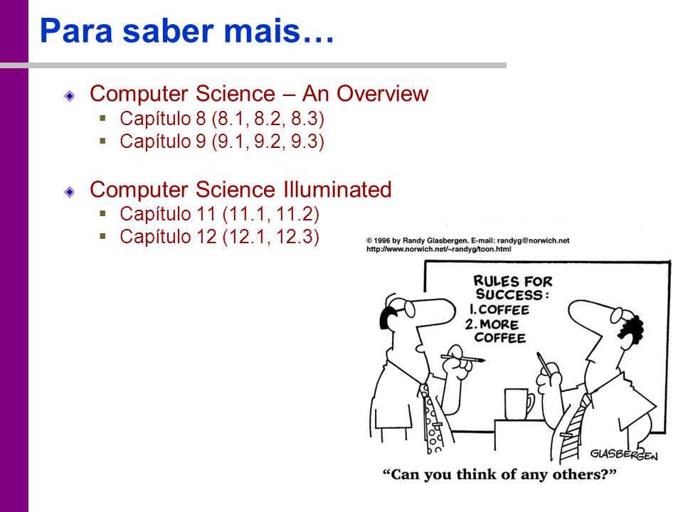 Para saber mais… Computer Science – An Overview