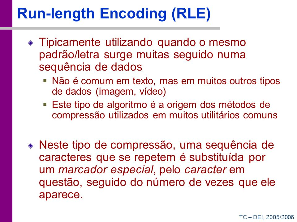 Run-length Encoding (RLE)