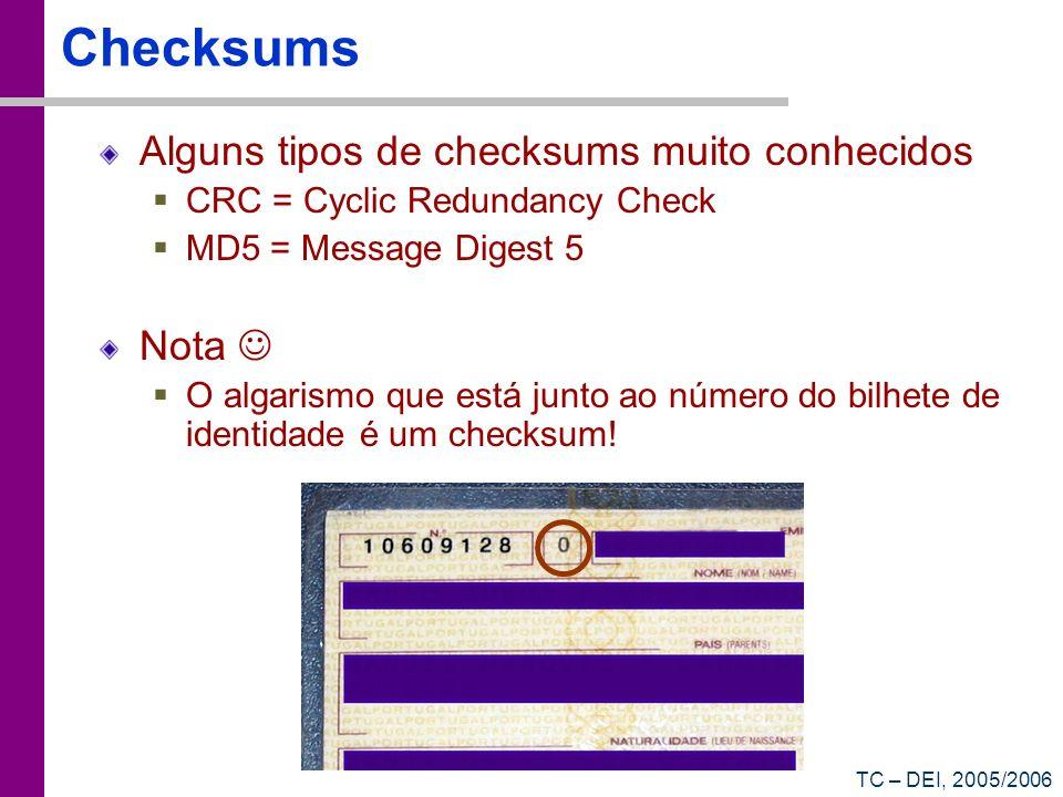 Checksums Alguns tipos de checksums muito conhecidos Nota 