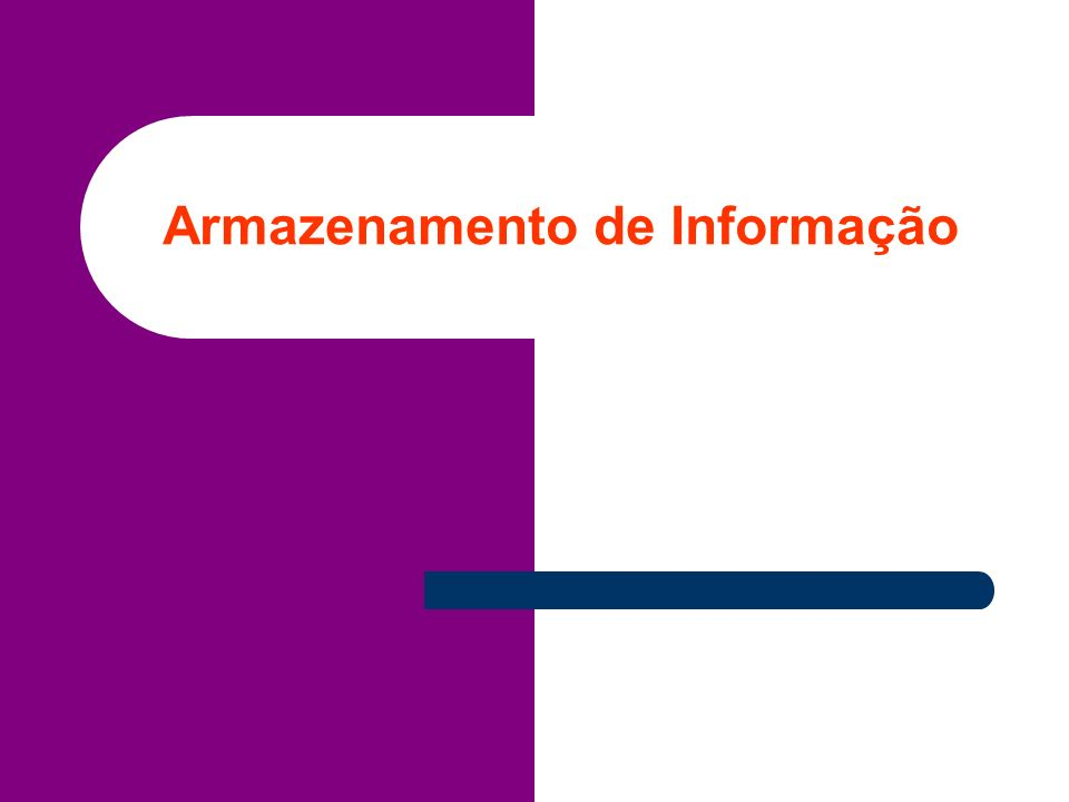 Armazenamento de Informação