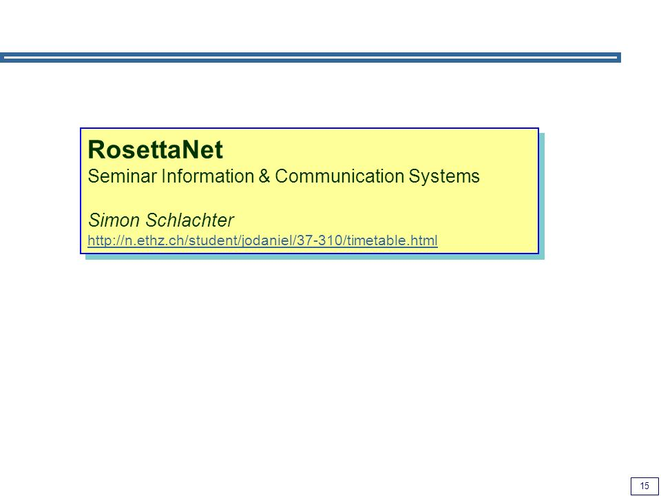 RosettaNet Seminar Information & Communication Systems