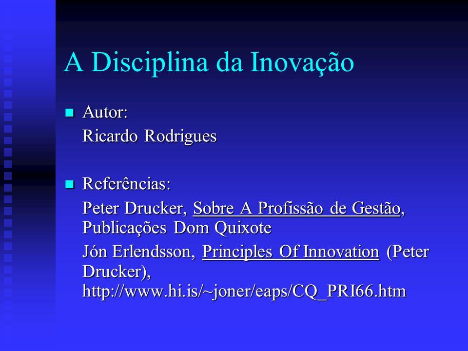 A Disciplina da Inovação