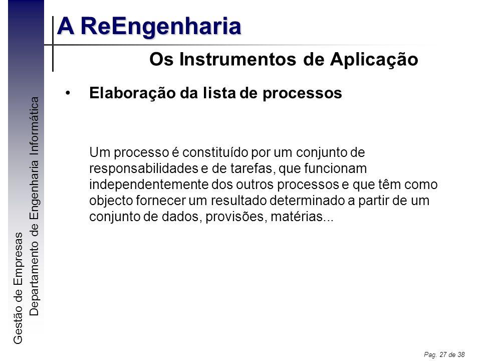 Os Instrumentos de Aplicação