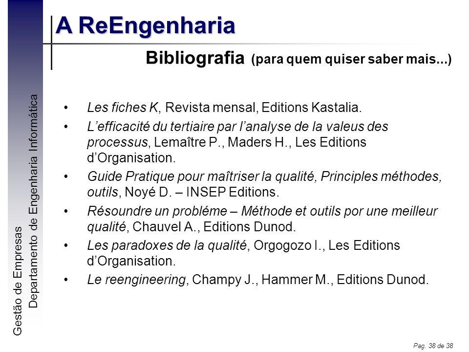 Bibliografia (para quem quiser saber mais...)