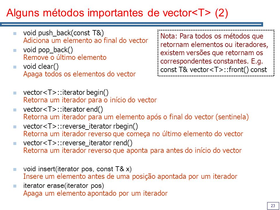 Alguns métodos importantes de vector<T> (2)