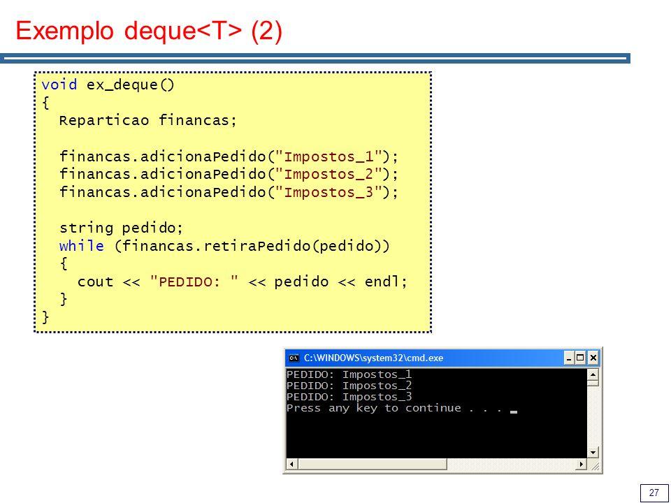 Exemplo deque<T> (2)