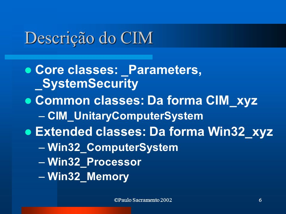 Descrição do CIM Core classes: _Parameters, _SystemSecurity