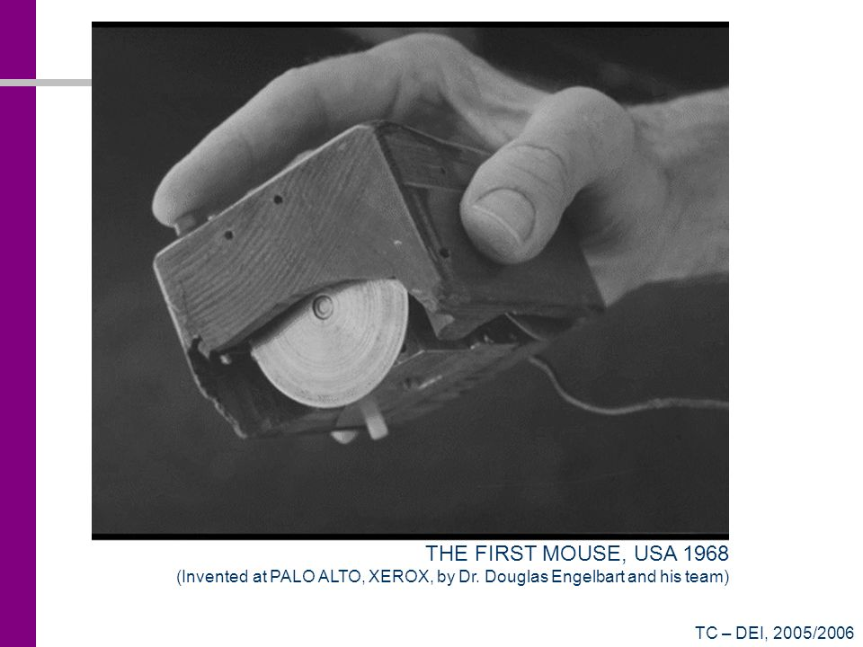 THE FIRST MOUSE, USA 1968 (Invented at PALO ALTO, XEROX, by Dr.