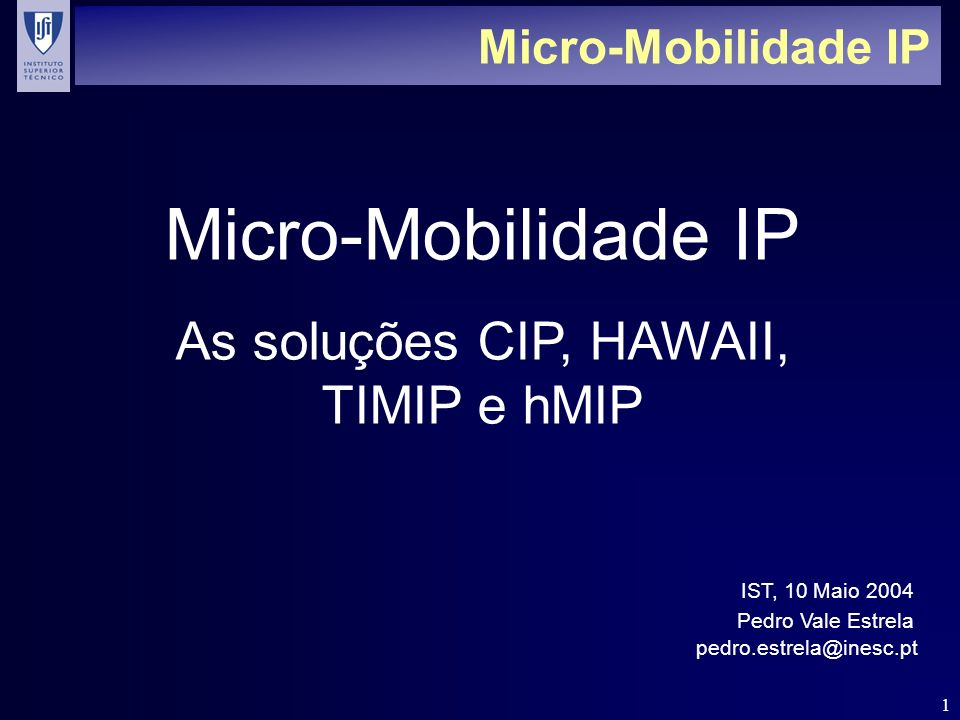 As soluções CIP, HAWAII, TIMIP e hMIP