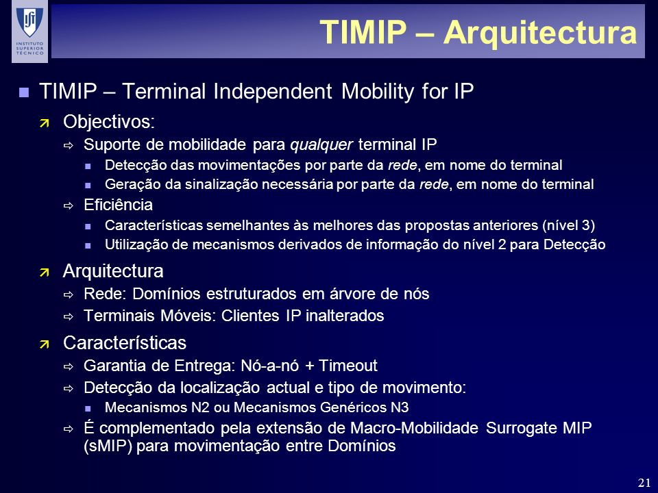 TIMIP – Arquitectura TIMIP – Terminal Independent Mobility for IP