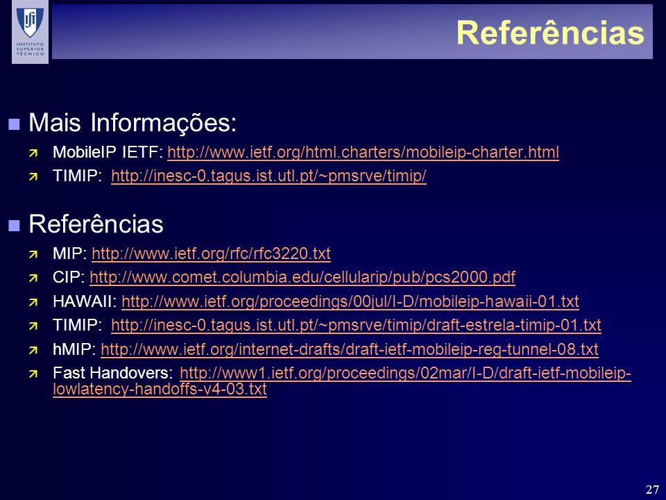 Referências Mais Informações: Referências