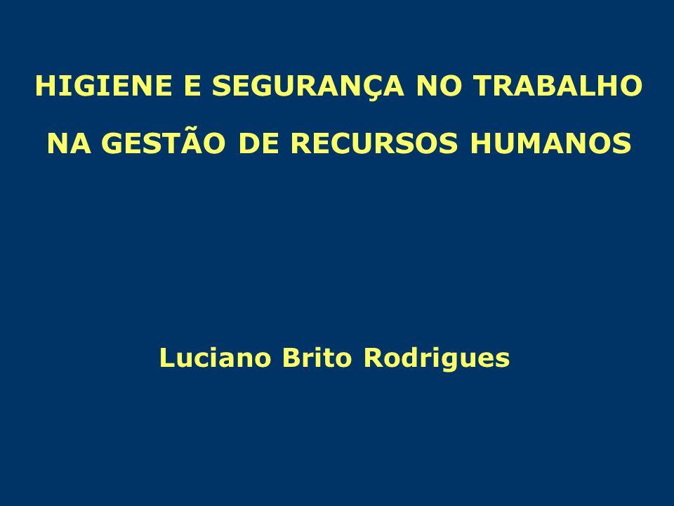 HIGIENE E SEGURANÇA NO TRABALHO NA GESTÃO DE RECURSOS HUMANOS