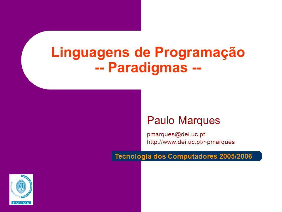 Linguagens de Programação -- Paradigmas --