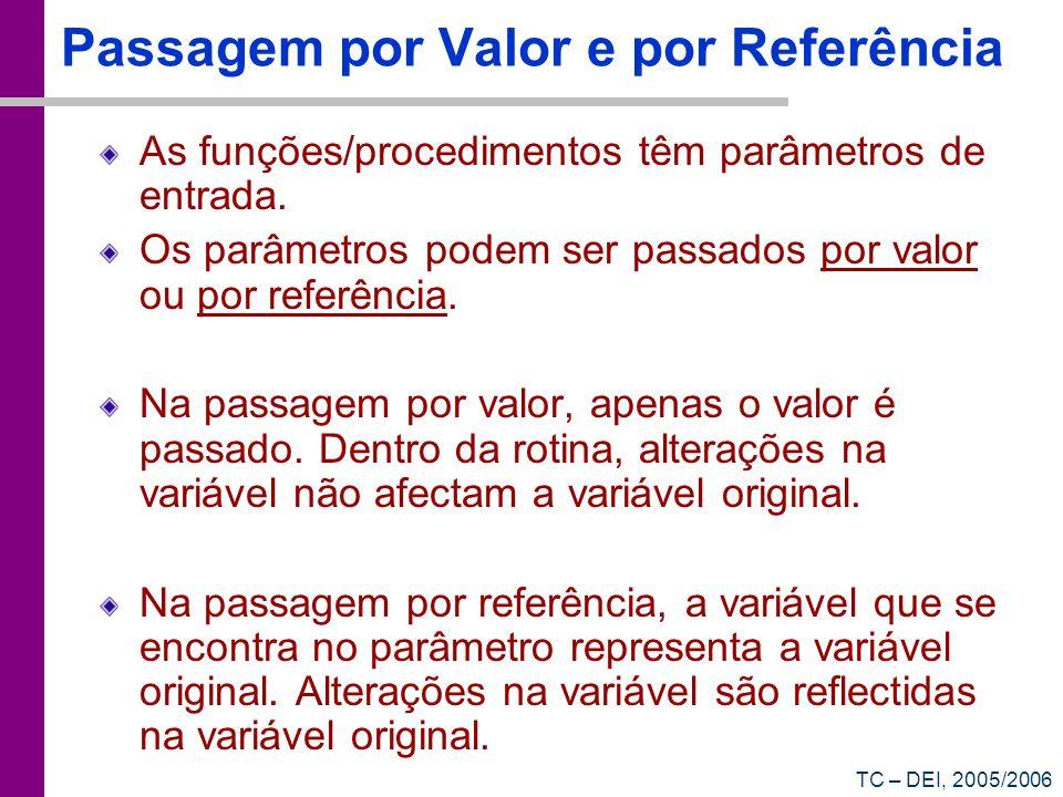 Passagem por Valor e por Referência