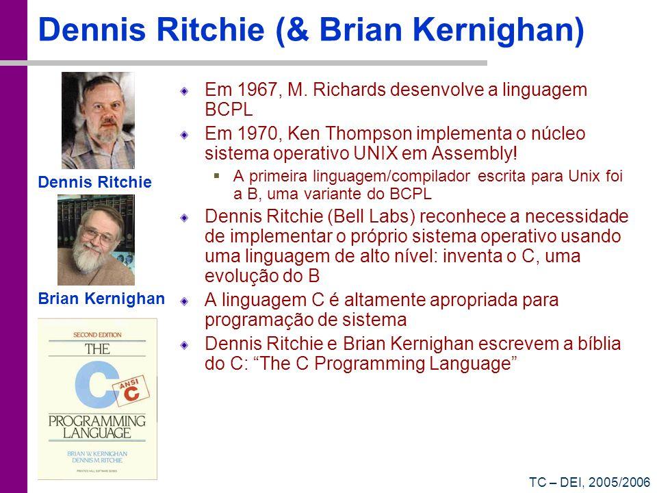 Dennis Ritchie (& Brian Kernighan)