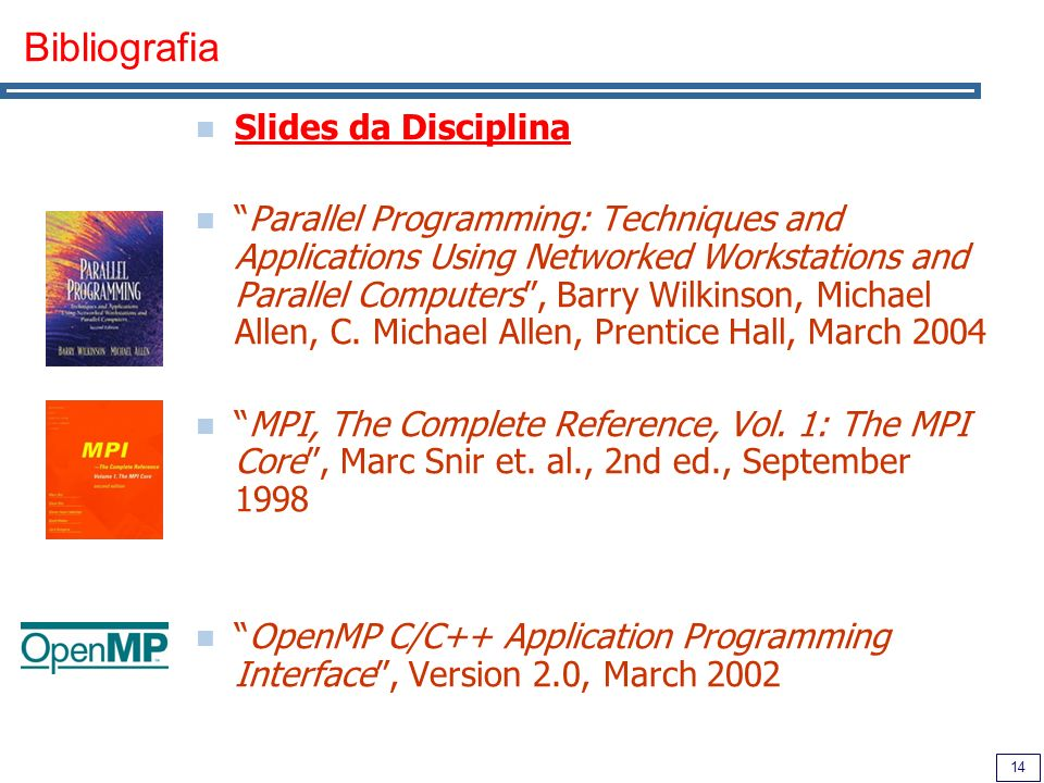 Bibliografia Slides da Disciplina
