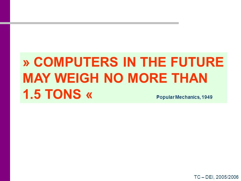 » COMPUTERS IN THE FUTURE MAY WEIGH NO MORE THAN