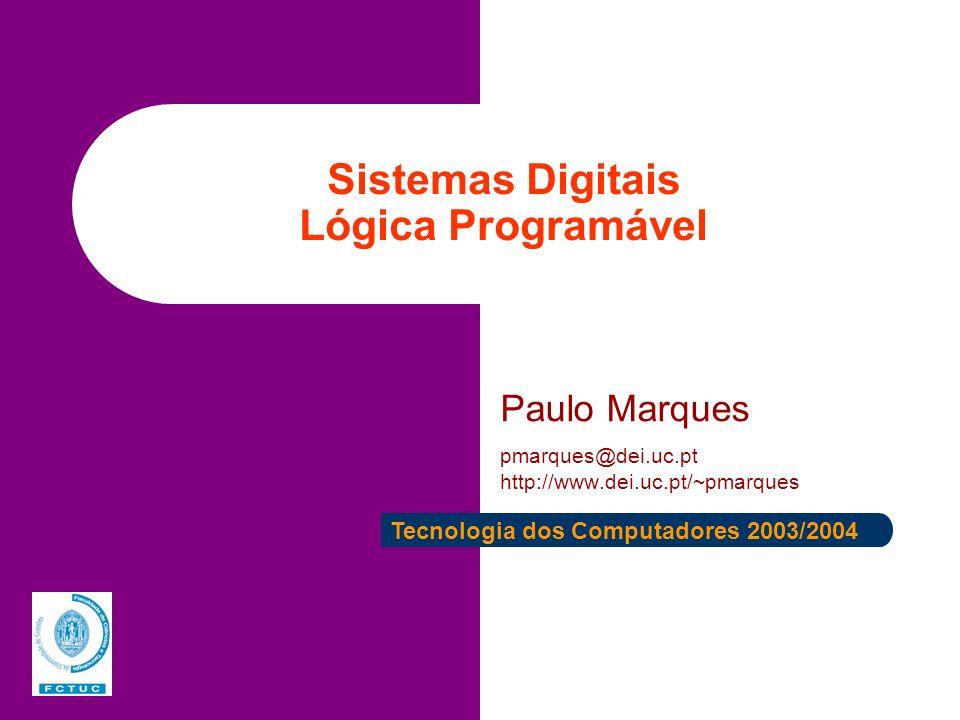 Sistemas Digitais Lógica Programável