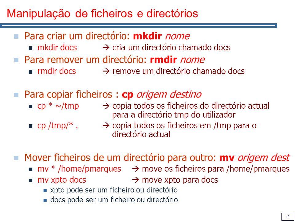 Manipulação de ficheiros e directórios