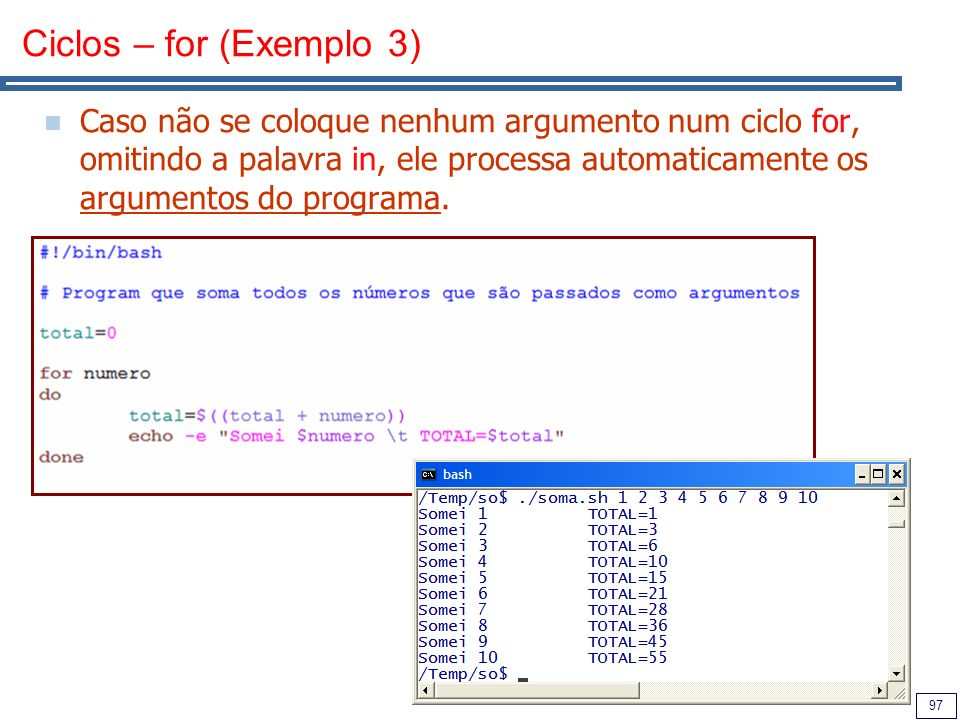 Ciclos – for (Exemplo 3)