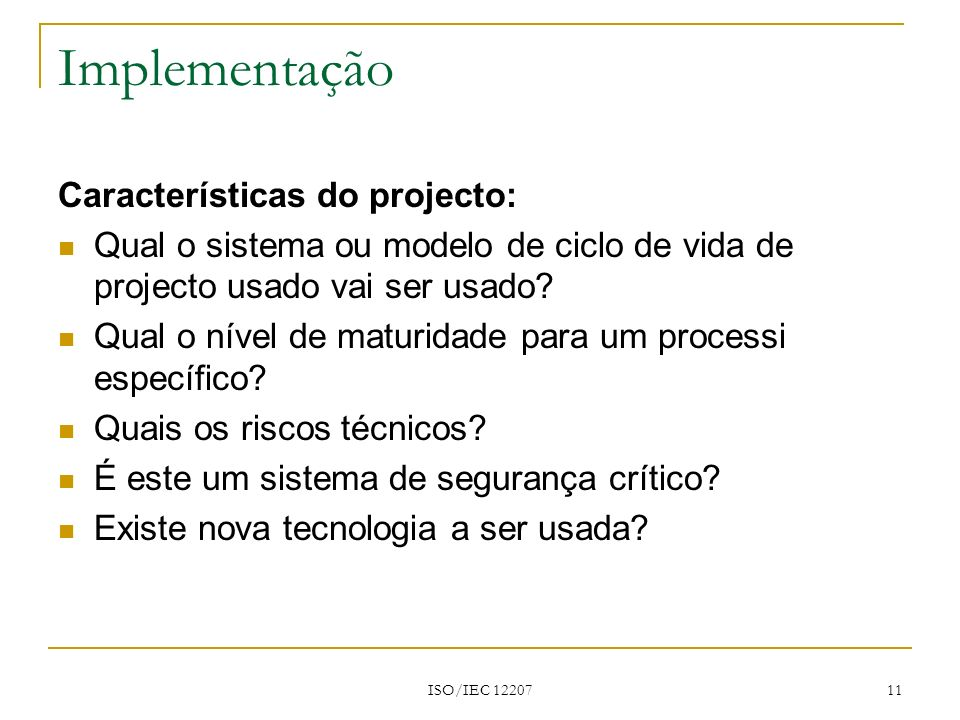 Implementação Características do projecto: