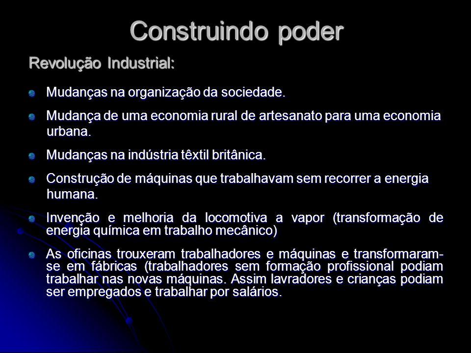 Construindo poder Revolução Industrial: