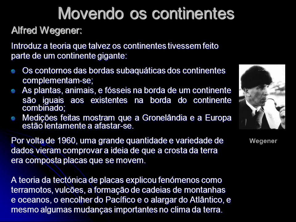 Movendo os continentes