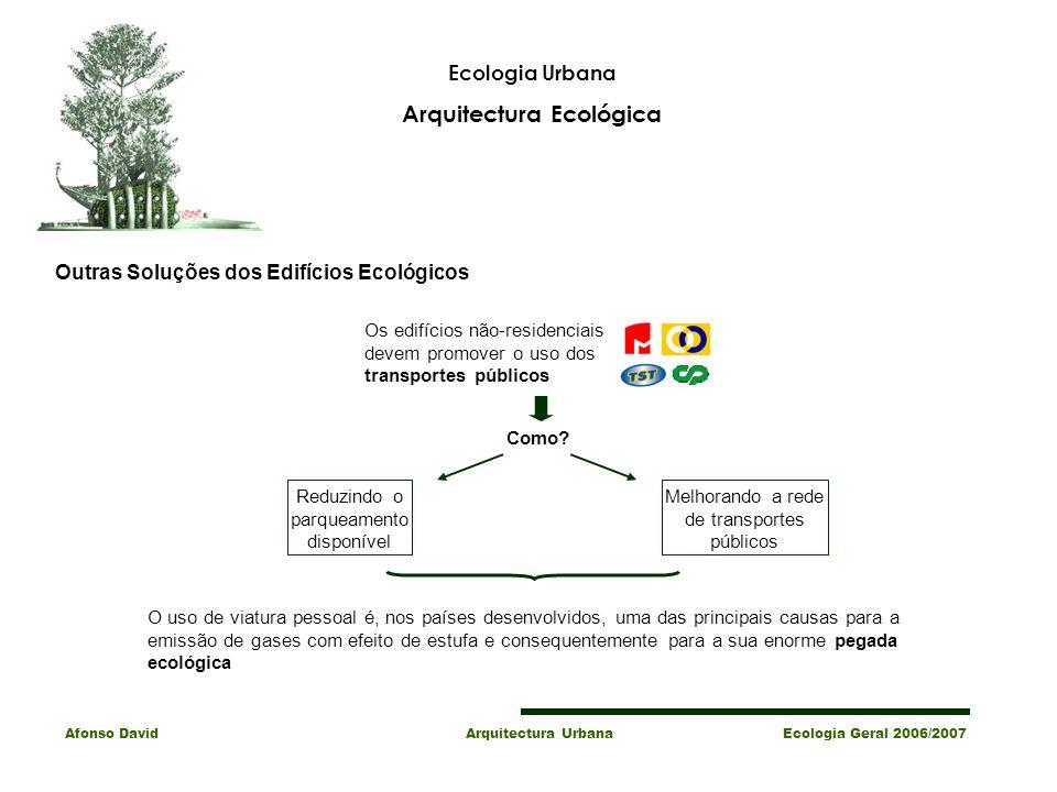 Arquitectura Ecológica Outras Soluções dos Edifícios Ecológicos