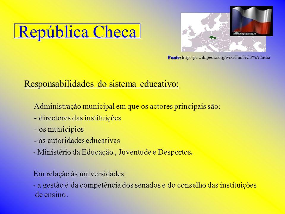 República Checa Responsabilidades do sistema educativo: