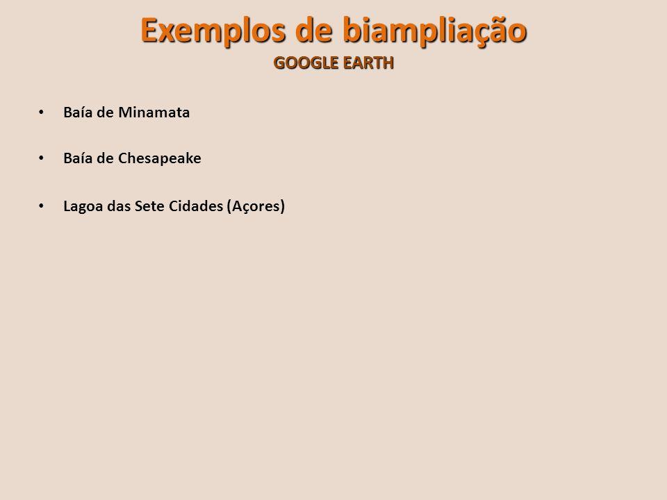 Exemplos de biampliação GOOGLE EARTH