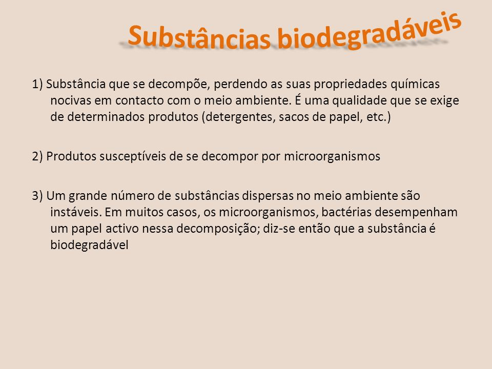 Substâncias biodegradáveis