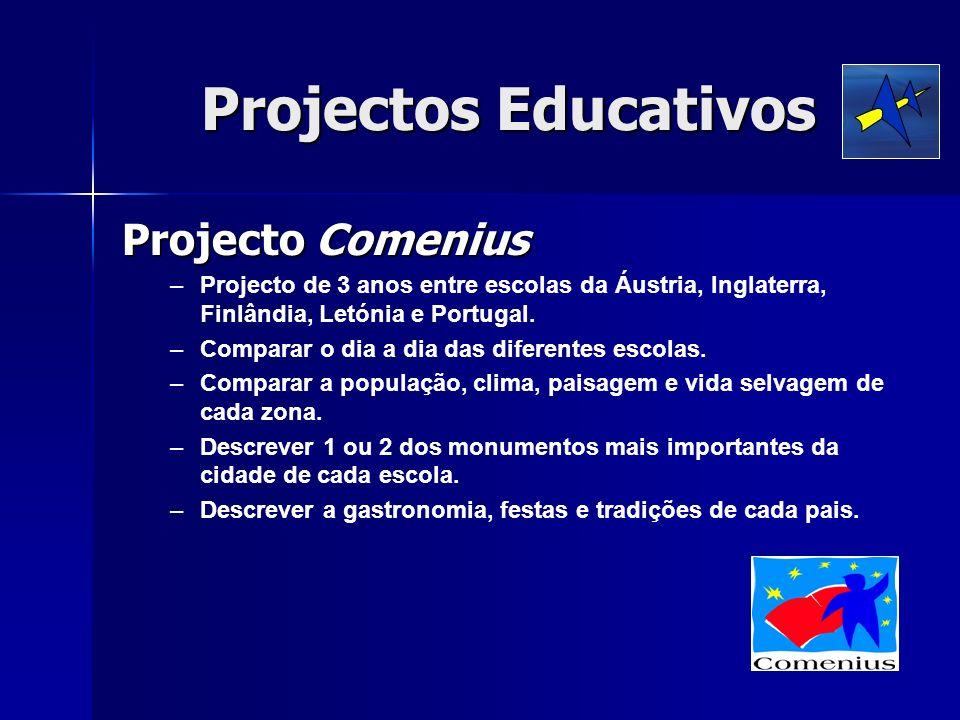 Projectos Educativos Projecto Comenius