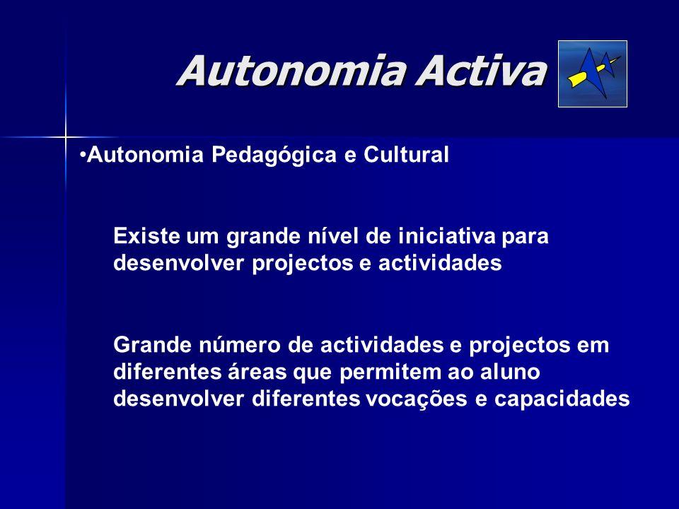 Autonomia Activa Autonomia Pedagógica e Cultural