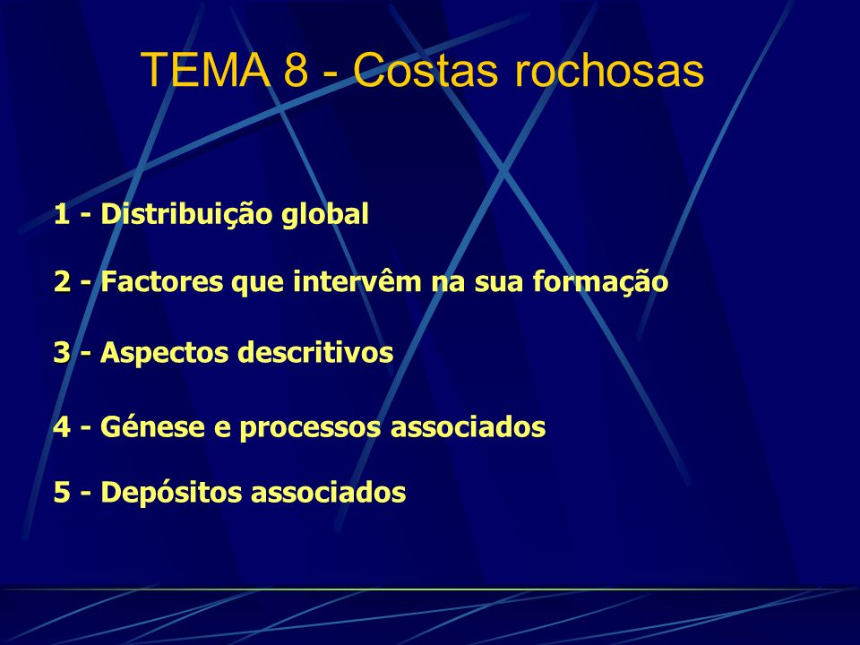 TEMA 8 - Costas rochosas 1 - Distribuição global