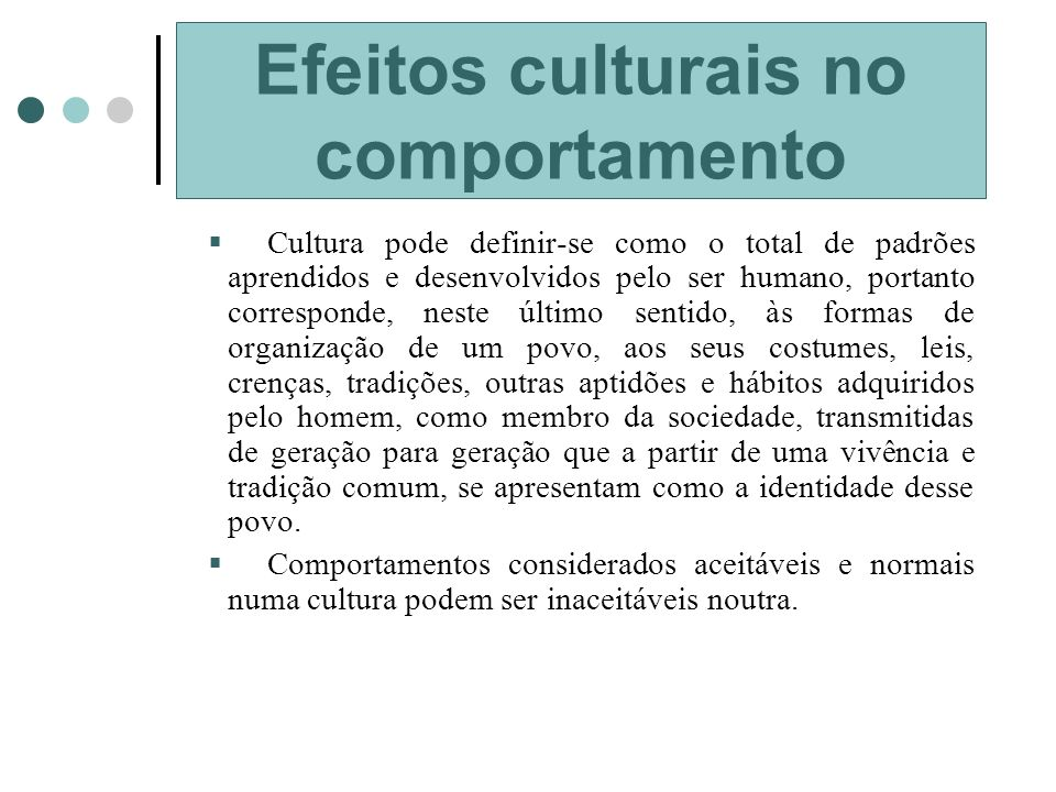 Efeitos culturais no comportamento