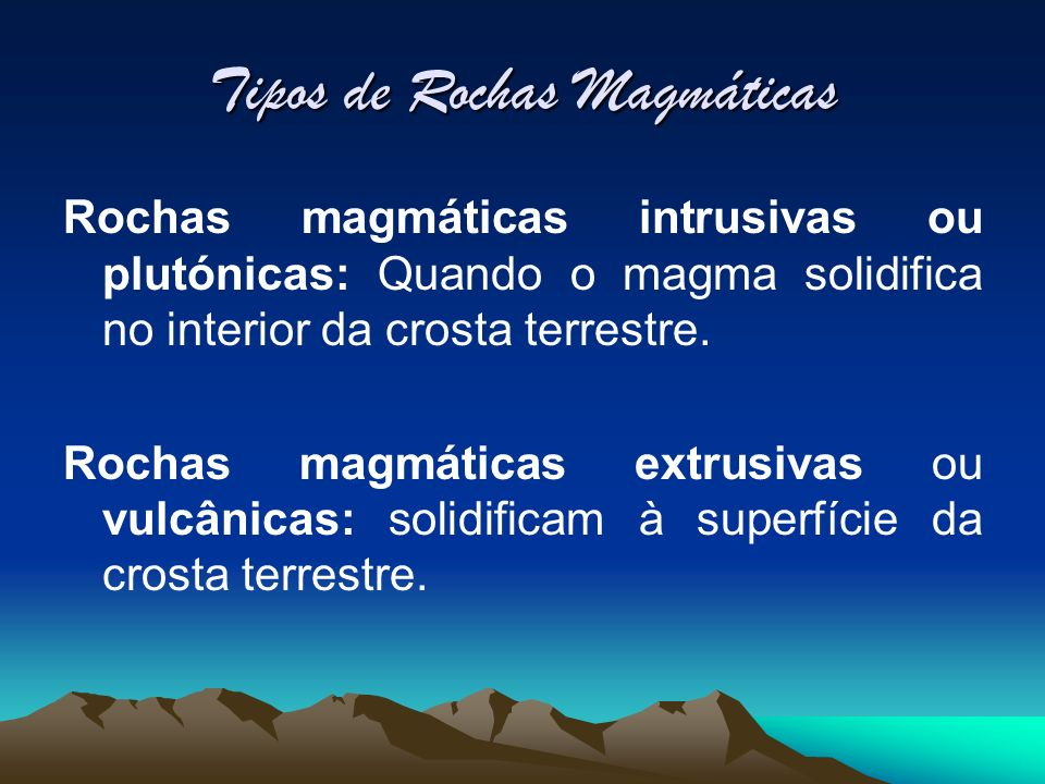 Tipos de Rochas Magmáticas
