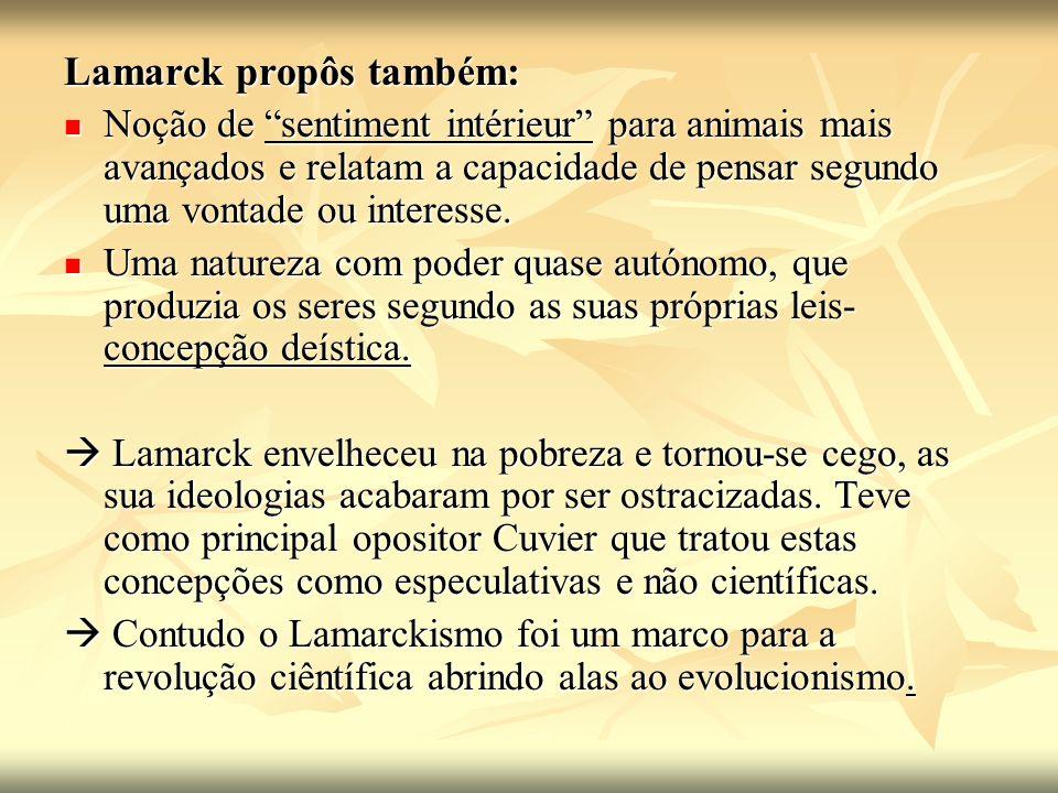 Lamarck propôs também: