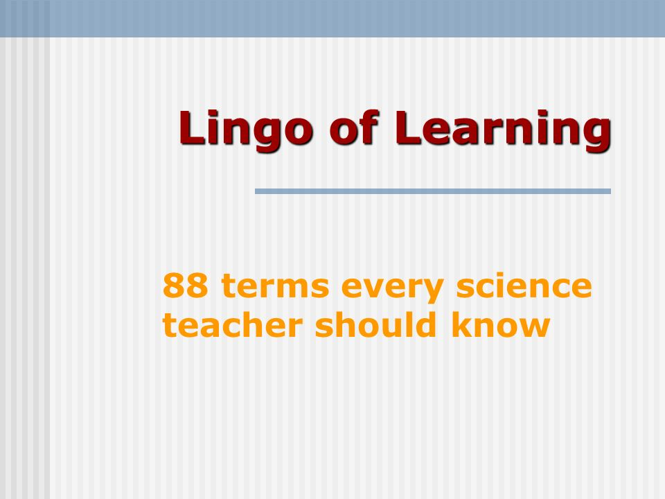 88 terms every science teacher should know