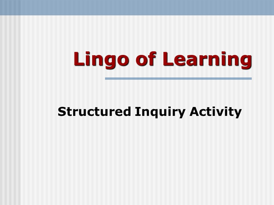 Structured Inquiry Activity