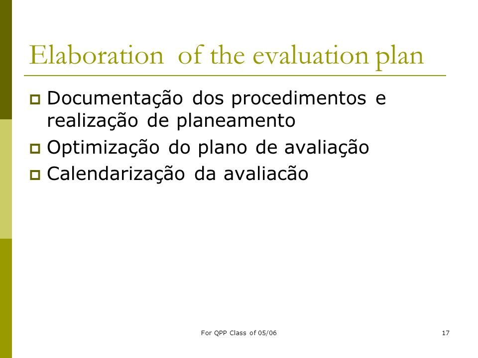 Elaboration of the evaluation plan