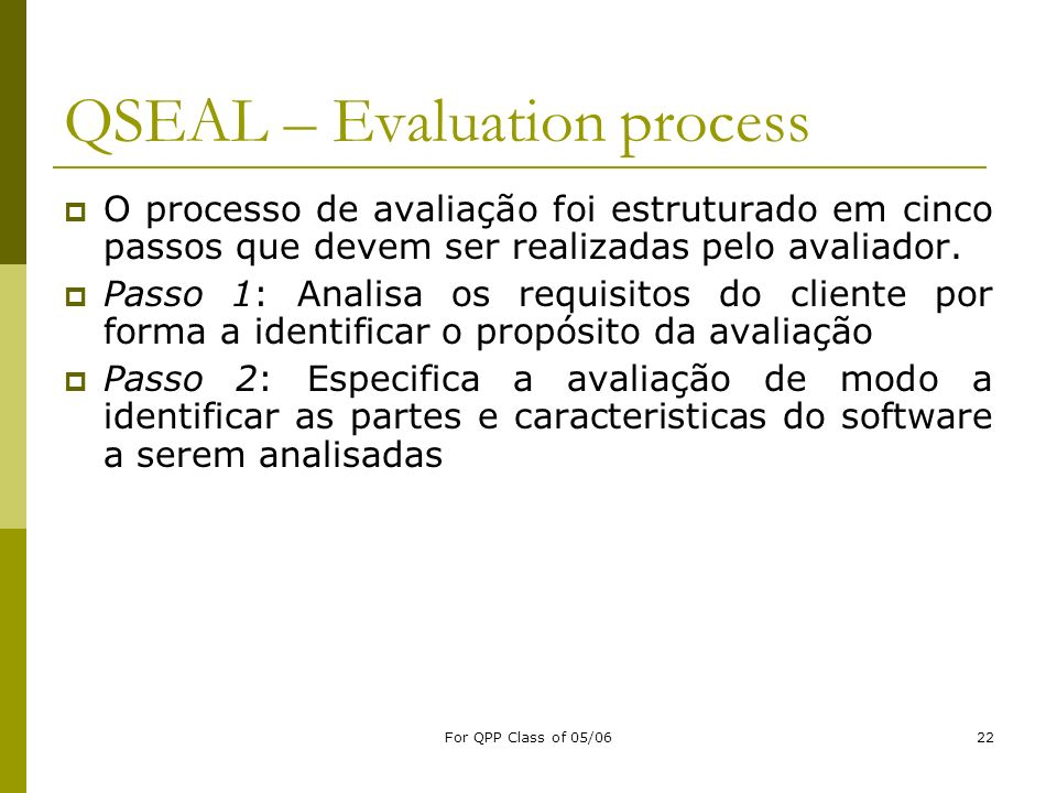 QSEAL – Evaluation process