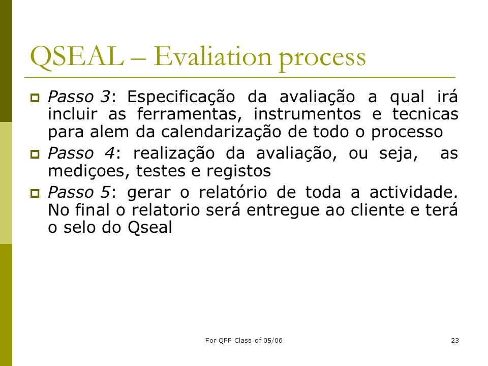 QSEAL – Evaliation process