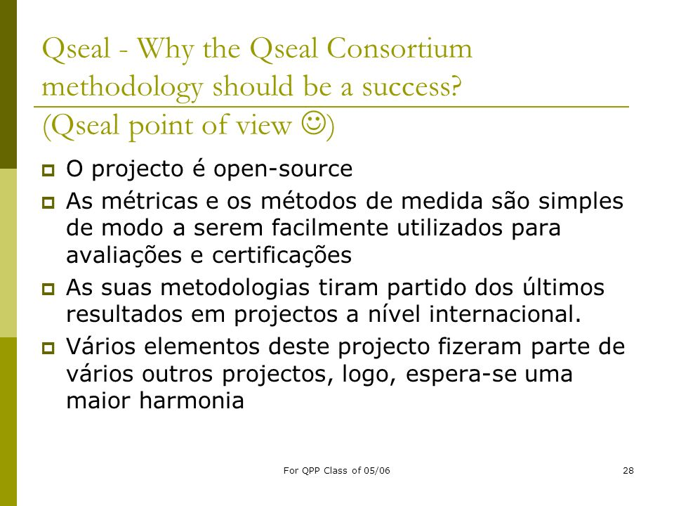Qseal - Why the Qseal Consortium methodology should be a success