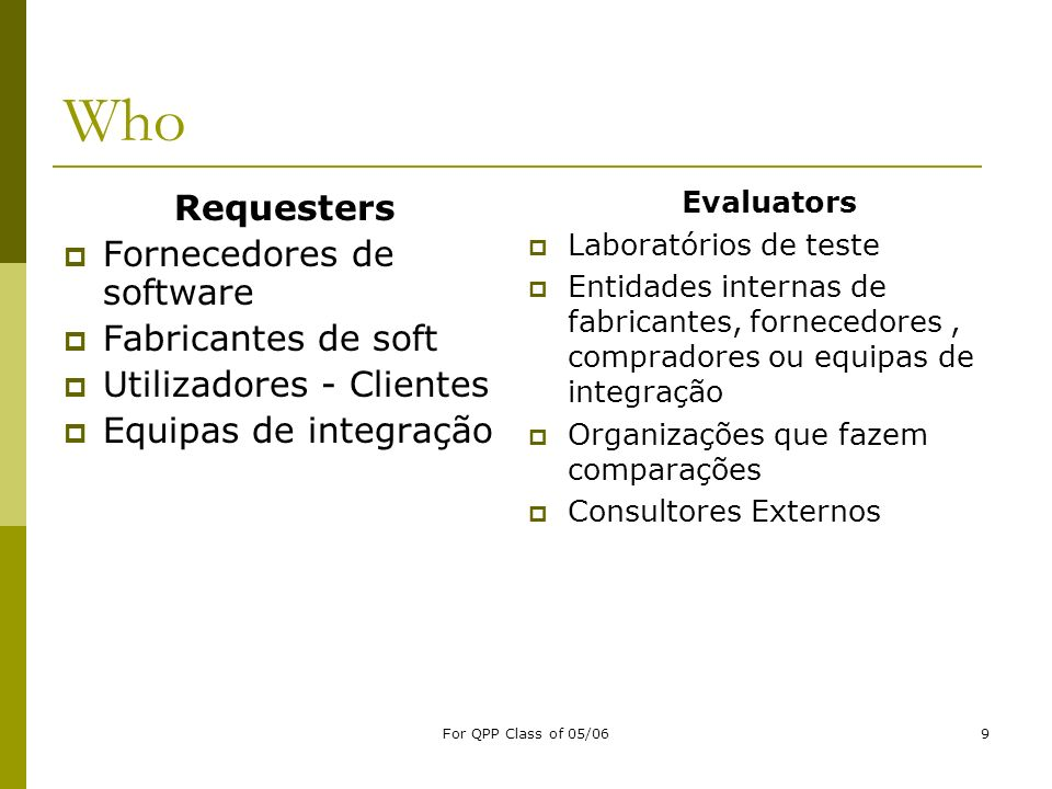 Who Requesters Fornecedores de software Fabricantes de soft