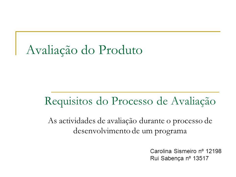Requisitos do Processo de Avaliação